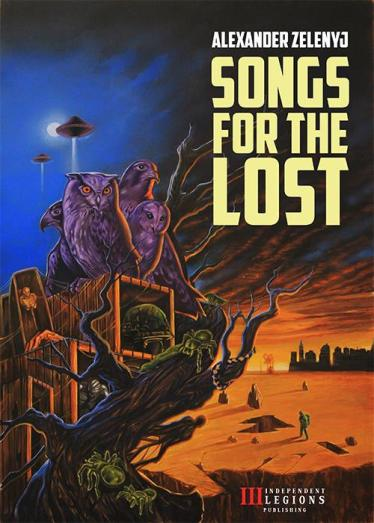 Songs For The Lost - Alexander Zelenyj - Independent Legions Publishing eBook cover art